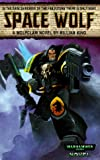 Space Wolf (Warhammer 40,000 Novels)