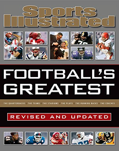 Football's Greatest: Revised and Updated: Sports Illustrated's Experts Rank the Top 10 of Everything por Sports Illustrated Kids