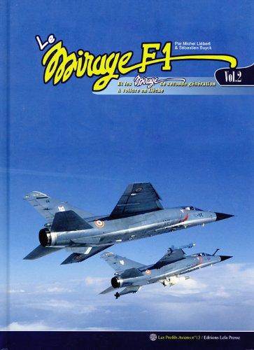 Le MIRAGE F.1 - Vol.02