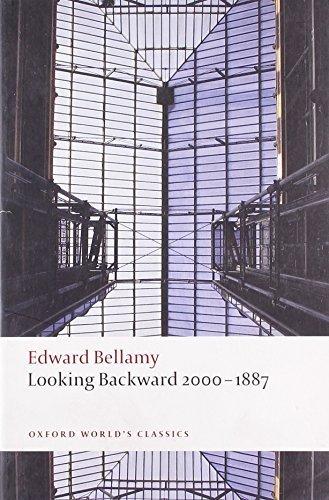 Looking Backward 2000-1887 (Oxford World's Classics) by Edward Bellamy (2009-09-14)