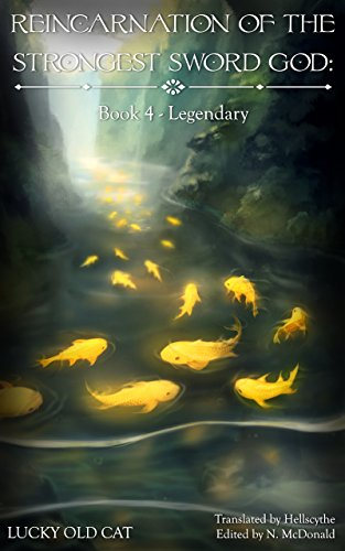 Reincarnation of the Strongest Sword God: Book 4 - Legendary (English Edition)