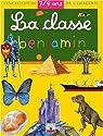 La Classe Benjamin : 7-9 ans par Delaroche