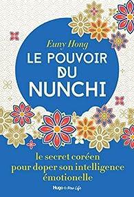 Le pouvoir du Nunchi par Euny Hong