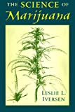 Science of Marijuana - Leslie Iversen