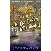 Just One Damned Thing After Another: 1 (The Chronicles of St Mary's) by Jodi Taylor (Large Print, 20 Feb 2014) Paperback