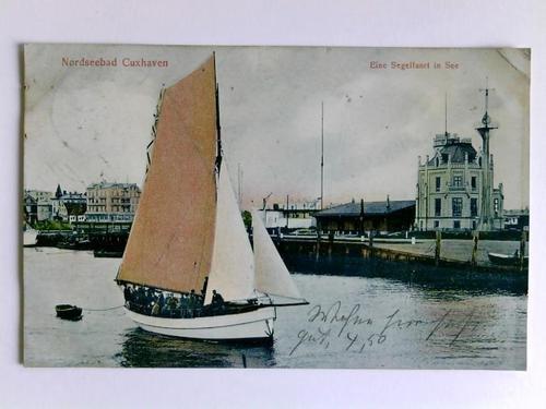 Postkarte: Nordseebad Cuxhaven - Eine Segelfahrt in See