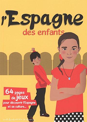 L'Espagne des enfants par Stéphanie Bioret