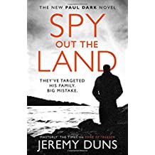 Spy Out The Land (Paul Dark 4)