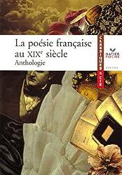La poésie française au XIXe siècle : Anthologie