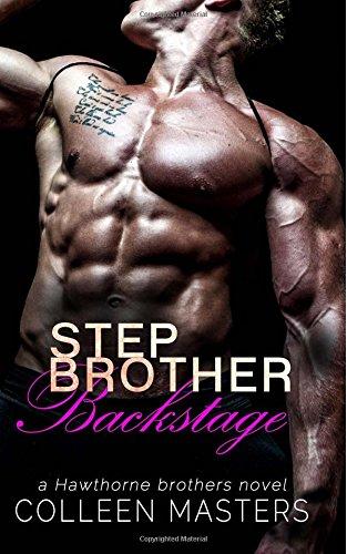 Stepbrother Backstage: Volume 3 (The Hawthorne Brothers)