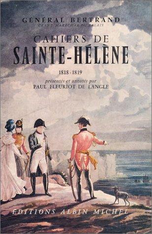 Cahiers de Sainte-Hélène - 1818-1819