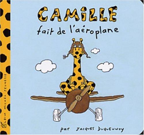 Camille (2003) : Camille fait de l'aéroplane