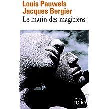 Le Matin des magiciens: Introduction au réalisme fantastique