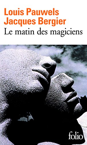 Le Matin des magiciens: Introduction au ralisme fantastique