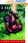 A Dark Place in the Jungle (Following...