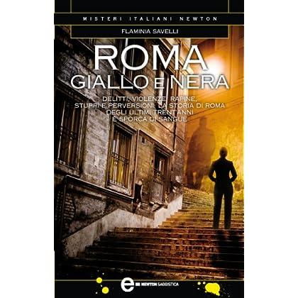 Roma Giallo E Nera (Enewton Saggistica)