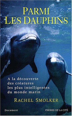 Parmi les dauphins par Rachel Smolker