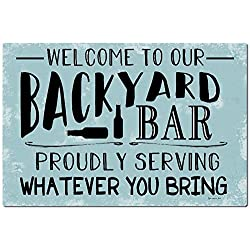 Monsety Garage Hof Zaunschild Welcome to Our Backyard Bar Pool Bar Decor Plaque Wall Home Decoration Street Sign