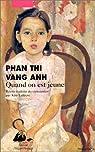 Quand on est jeune par Phan Thi Vang Anh