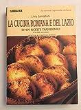 La cucina romana e del Lazio - due voll.
