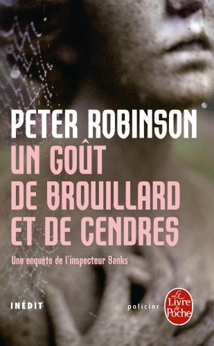 Un gout de brouillard et de cendres = Innocent Graves (Inspector Banks Novels) by Peter Robinson (2004-03-01)