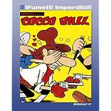 Cocco Bill n. 1 (iFumetti Imperdibili): Album de Il Giorno n. 1, gennaio 1962