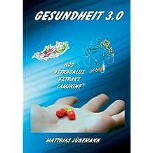 Gesundheit 3.0: HCG, Astragalus Extrakt, Laminine
