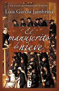 El manuscrito de nieve par Luis García Jambrina