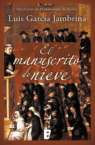 El manuscrito de nieve (Los manuscritos 2) por Luis García Jambrina