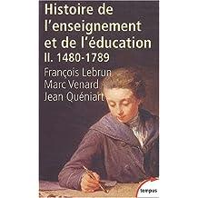 Histoire de l'enseignement et de l'éducation, tome 2