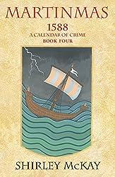 Martinmas (1588: A Calendar of Crime)