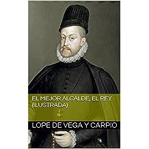 El mejor alcalde, el Rey (Ilustrada) (Spanish Edition)