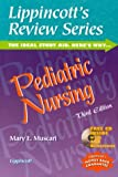 Pediatric Nursing (Lippincott's Review Series)