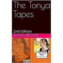 The Tonya Tapes: 2nd Edition (English Edition)