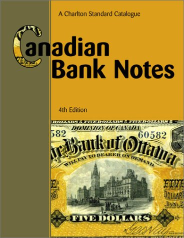 the-charlton-standard-catalogue-of-canadian-chartered-bank-notes-charlton-standard-catalogue-of-cana