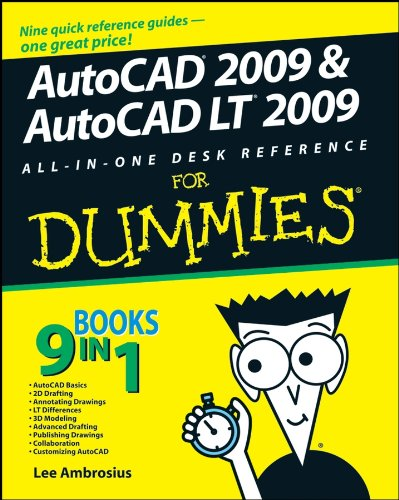 AutoCAD 2009 and AutoCAD LT 2009 All-in-One Desk Reference For Dummies (English Edition)
