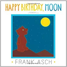 By Frank Asch Happy Birthday, Moon (Moonbear) (Reissue) [Hardcover]