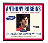 Unleash the Power Within: Personal Coaching to Transform Your Life by Anthony Robbins (Nightingale Conant)