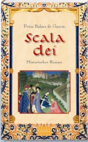 Neuer Europa Verlag Scala Dei: Historischer Roman