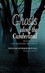 Ghosts Along Cumberland: Deathlore Kentucky Foothills