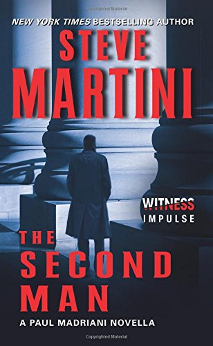 The Second Man: A Paul Madriani Novella
