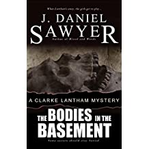 The Bodies in the Basement (The Clarke Lantham Mysteries Book 8)