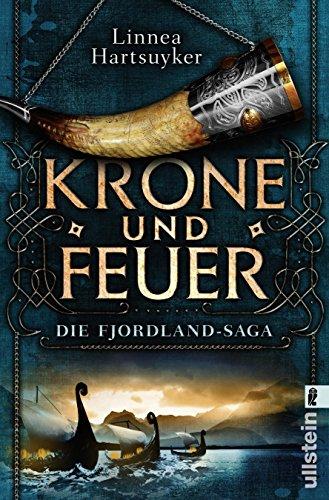 (Krone und Feuer: Roman (Die Fjordland-Saga, Band 1))
