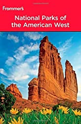 Frommer's National Parks of the American West (Park Guides) by Don Laine (2010-05-03)