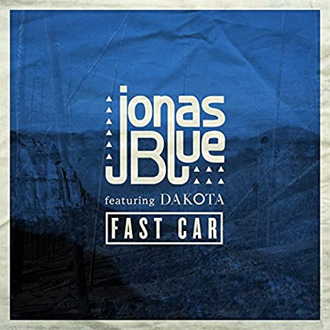 Fast Car (Radio Edit) [feat. Dakota]