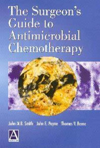 The Surgeon's Guide to Antimicrobial Chemotherapy by John Smith (2000-01-15)