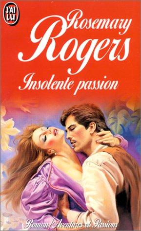 Insolente passion