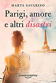 Parigi, amore e altri disastri