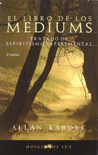LIBRO DE LOS MEDIUMS (2009) por ALLAN KARDEC