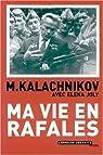 Ma vie en rafales par Kalachnikov